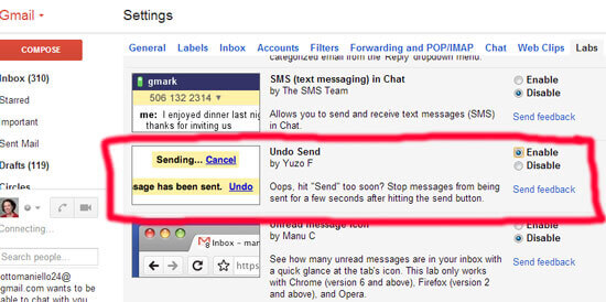 Gmail's Undo Send Button can be enabled in Gmail Labs.