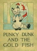 Punky Dunk and the Gold Fish